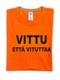 VITTU ETTÄ VITUTTAA-paita