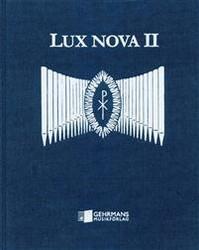 Lux Nova  II - nuottikirja uruille