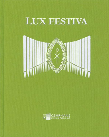 Lux Festiva - För Orgel/uruille