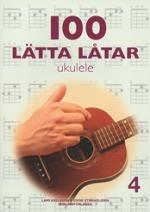 100 lätta låtar - Ukulele 4