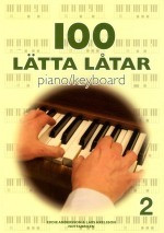 100 lätta låtar - Piano/Keyboard 2