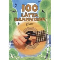 100 lätta barnvisor - Gitarr