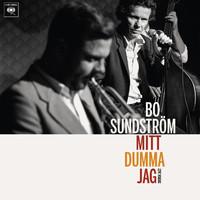 Bo Sundström: Mitt dumma jag - Svensk jazz LP