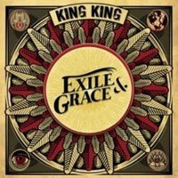 KING KING: Exile & Grace  (cd)