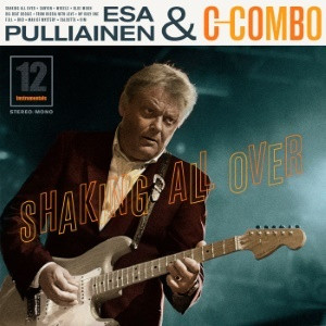 Esa Pulliainen C-Combo- Shakin All Over cd