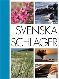 Svenska Schlager-  Notsamling