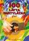 100 lätta partylåtar - Gitarr
