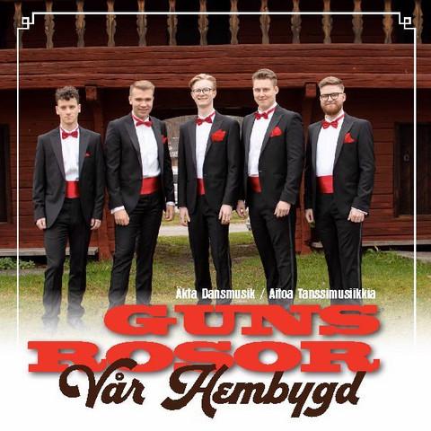 Guns Rosor : Vår Hembygd -  Ny CD ( 12/2020)
