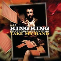 KING KING: Take My Hand  (cd)