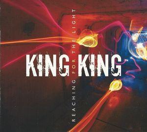 KING KING: Reaching For The Light  (cd)