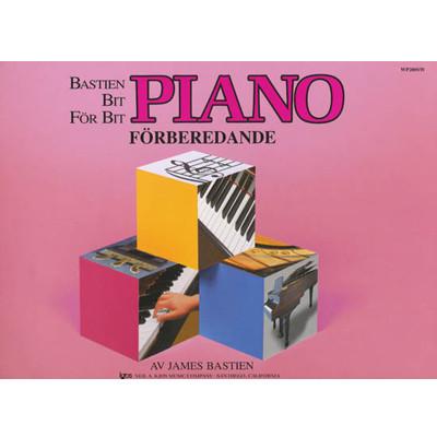 BASTIEN BIT FÖR BIT PIANOSKOLA FÖRBEREDANDE
