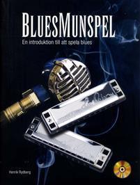 BLUESMUNSPEL: En introduktion till att spela blues Bok + CD