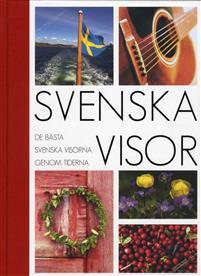 Svenska Visor: De bästa svenska visorna genom tiderna (noter)