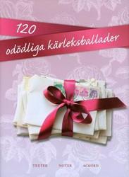 120 odödliga kärleksballader (noter)