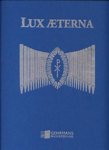 LUX AETERNA - nuottikirja uruille