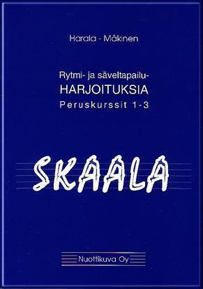 Skaala - Rytmi - ja säveltapailuharjoituksia- peruskurssit 1-3