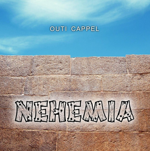 Outi Cappel: Nehemia