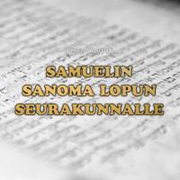 Outi Cappel: Samuelin sanoma lopun seurakunnalle