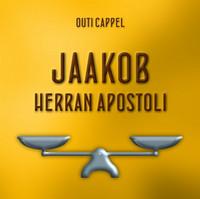 Outi Cappel: Jaakob - Herran apostoli