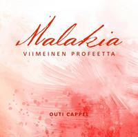 Outi Cappel: Malakia - viimeinen profeetta