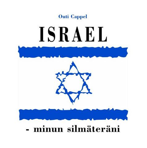 Outi Cappel: Israel - minun silmäteräni