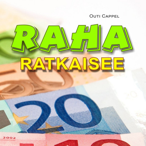 Outi Cappel: Raha ratkaisee