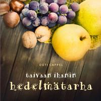 Outi Cappel: Taivaan ihanin hedelmätarha