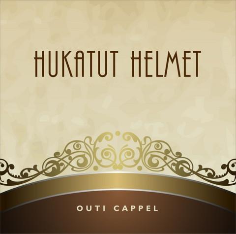 Outi Cappel: Hukatut helmet