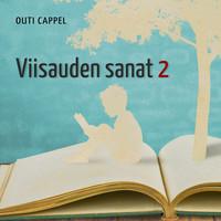 Outi Cappel: Viisauden sanat 1-3
