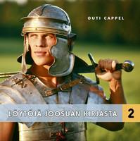 Outi Cappel: Löytöjä Joosuan kirjasta 1-2