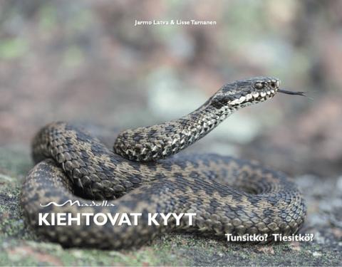 Kiehtovat kyyt ja Suomen käärmeet ja liskot