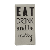 Eat drink and me merry