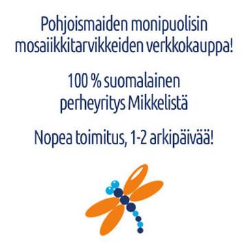 Pohjoismaiden monipuolisin mosaiikkitarvikkeiden verkkokauppa.