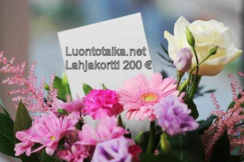Lahjakortti 200 euroa Luontotaika.net