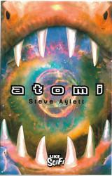Ayletti, Steve: Atomi