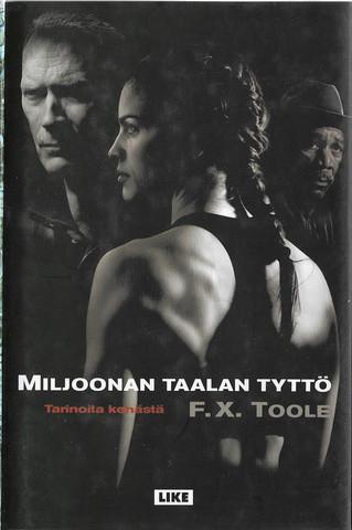 Toole, F. X.: Miljoonan taalan tyttö