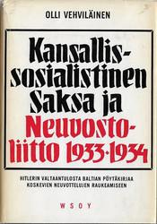 Vehviläinen, Olli: Kansallissosialistinen  Saksa ja Neuvostoliitto 1933-1934