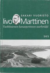 Vuoristo, Sakari: Iivo Marttinen - Vuokkiniemen kansanperinteen suurkerääjä