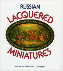 Guliajev, Vladimir: Russian Lacquered Miniatures.