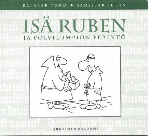 Torm, Balabar ja Sedan, Sansibar: Isä Ruben ja polvilumpion perintö