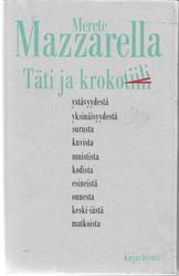 Mazzarella, Merete: Täti ja krokotiili