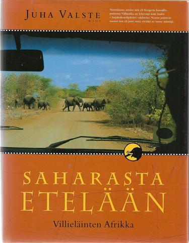 Valste, Juha: Saharasta etelään - Villieläinten Afrikka