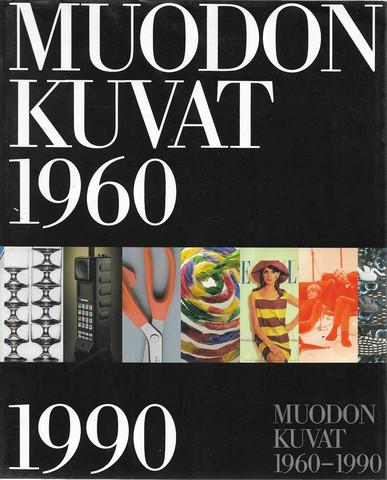 Balint, Juliana: Muodon kuvat 1960-1990