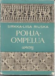 Riuska, Sirkka-Liisa: Pohjaompelua