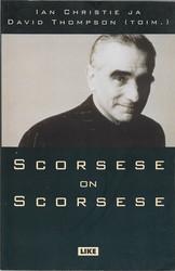 Scorsese, Martin: Scorsese on Scorsese