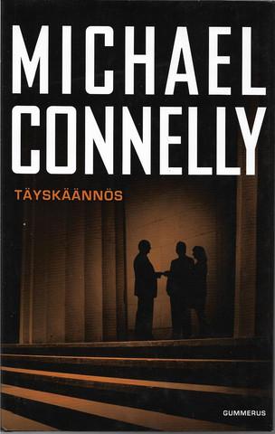 Connelly, Michael: Täyskäännös