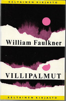 Faulkner, William: Villipalmut