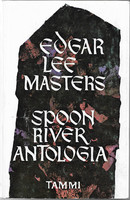 Masters, Edgar Lee: Spoon River antologia