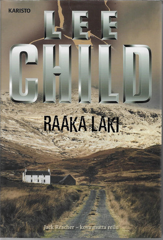 Child, Lee: Raaka laki