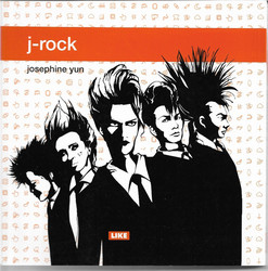 Yun, Josephine: J-rock